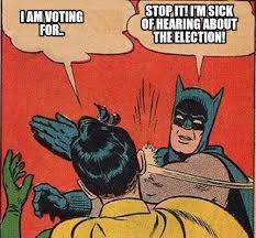 sick of election