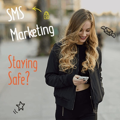 SMS marketing safe
