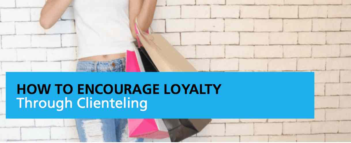 How to Encourage Loyalty